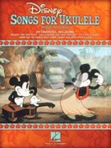 [楽譜] ウクレレで弾くディズニー・ソングス《輸入ウクレレ楽譜》【10,000円以上送料無料】(Disney Songs for Ukulele)《輸入楽譜》