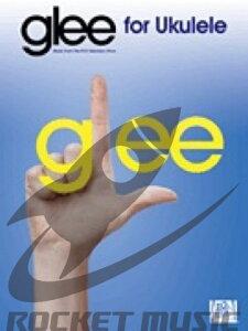[楽譜] 「グリー 踊る♪合唱部!?」(アメリカTVより)(ウクレレ)《輸入ウクレレ楽譜》【10,000円以上送料無料】(Glee)《輸入楽譜》