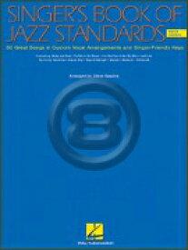 [楽譜] 歌手のためのジャズスタンダード曲集【10,000円以上送料無料】(Singer's Book of Jazz Standards - Men's Edition , The)《輸入楽譜》