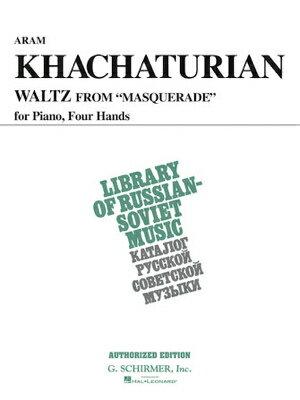 [楽譜] ハチャトゥリアン/仮面舞踏会よりワルツ(1台4手)《輸入ピアノ楽譜》【DM便送料別】(Waltz from Masquerade)《輸入楽譜》