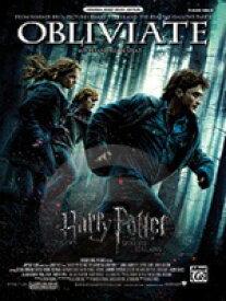 [楽譜] オブリヴェイト(映画「ハリー・ポッターと死の秘宝part1」より)《輸入ピアノ楽譜》【10,000円以上送料無料】(Obliviate (from Harry Potter and the Deathly Hallows, Part 1)《輸入楽譜》