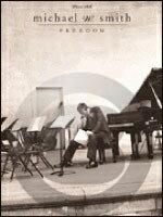 [楽譜] マイケル・W・スミス/フリーダム《輸入ピアノ楽譜》【DM便送料別】(Michael W. Smith - Freedom)《輸入楽譜》