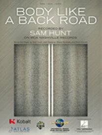 [楽譜] ボディ・ライク・ア・バック・ロード/サム・ハント【10,000円以上送料無料】(Body like a Back Road)《輸入楽譜》
