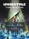 [楽譜] 「UNDERTALE」ピアノコレクション【10,000円以上送料無料】(Undertale Piano Collections)《輸入楽譜》