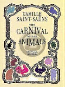 [楽譜] サン=サーンス/組曲「動物の謝肉祭」《輸入オーケストラスコア》【10,000円以上送料無料】(CARNIVAL OF THE ANIMALS)《輸入楽譜》