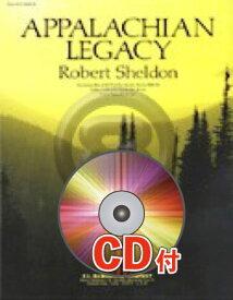 [楽譜] アパラチアの遺産【参考音源CD付】《輸入吹奏楽譜》【送料無料】(APPALACHIAN LEGACY)《輸入楽譜》
