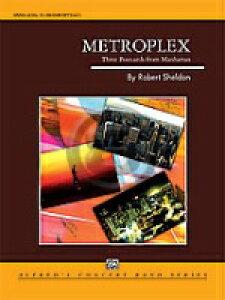 [楽譜] 都市の風景:マンハッタンからの3枚の絵はがき《輸入吹奏楽譜》【送料無料】(METROPLEX: THREE POSTCARDS FROM MANHATTAN)《輸入楽譜》