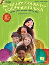 [楽譜] 子どものためのチャーチ・ソング【10,000円以上送料無料】(Scripture Songs for Children's Church)《輸入楽譜》