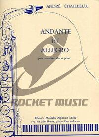 [楽譜] シャイユー/アンダンテとアレグロ※出版社都合により、納期にお時間をいただく場合がございます【10,000円以上送料無料】(Chailleux - Andante et Allegro)《輸入楽譜》