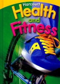 Houghton Mifflin Harcourt Health and Fitness Gr.4【アメリカの小学校4年生保健・体育教科書】