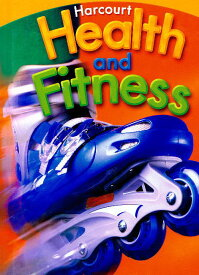 Houghton Mifflin Harcourt Health and Fitness Gr.5【アメリカの小学校5年生保健・体育教科書】