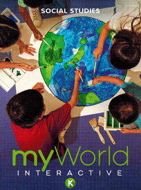 MyWorld Interactive Social Studies Gr.K /アメリカ幼稚園社会教科書 9780328973071