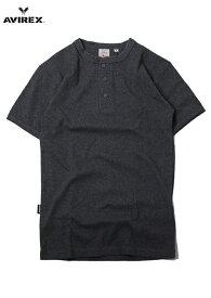 【即納】AVIREX (アビレックス) / ヘンリーネック Tシャツ リブ 半袖 メンズ チャコールグレー DAILY S/S HENLEY NECK Tee chacoal