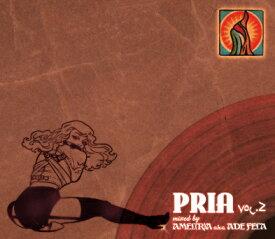 【MIXCD】AMEL(R)A a.k.a. ADE FELA / PRIA Vol.2