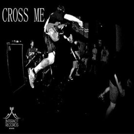 【TAPE】CROSS ME / CROSS ME
