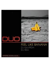 【MIXCD】 FEEL LIKE BANANA / DJ GAJIROH & DJ IIDA