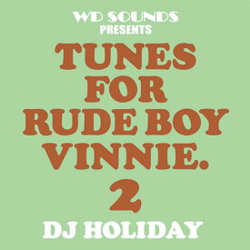 【MIXCD】 DJ HOLIDAY / UNES FOR RUDE BOY VINNIE 2
