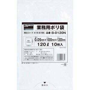 [ゴミ袋]トラスコ中山(株) TRUSCO 業務用ポリ袋0.05X120L(透明) B-0120N 1袋(10枚入)【419-8786】