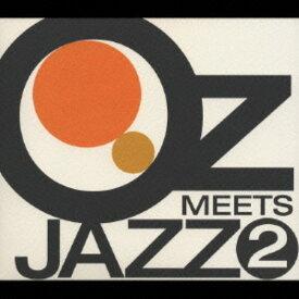 【中古】OZ MEETS JAZZ 2/オムニバスCDアルバム/ジャズ/フュージョン