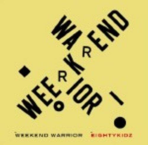 【SOY受賞】【中古】WEEKEND WARRIOR/80kidzCDアルバム/洋楽クラブ/テクノ