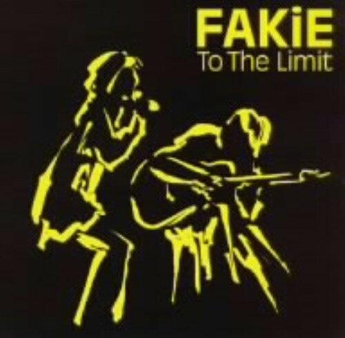 【中古】To The Limit/FAKiE
