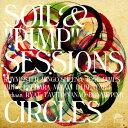 【中古】CIRCLES(初回限定盤)(DVD付)/SOIL&'PIMP'SESSIONSCDアルバム/ジャズ/フュージョン