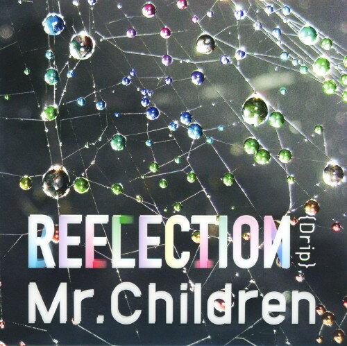 【中古】REFLECTION{Drip}(初回限定盤)(DVD付)/Mr.Children