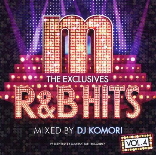 【中古】Manhattan Records The Exclusives R&B Hits Vol.4−Mixed by DJ Komori−/DJ KOMORICDアルバム/洋楽R&B