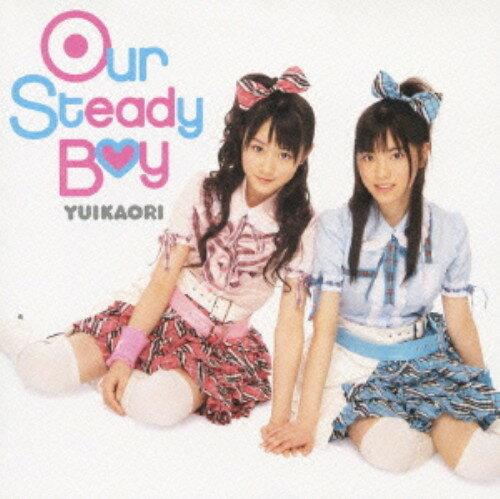 【中古】Our Steady Boy(DVD付)/ゆいかおりCDシングル/アニメ