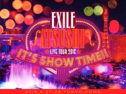 【中古】EXILE ATSUSHI LIVE TOUR 2016 IT'S SHOW TIME!! 豪華版/EXILE ATSUSHIブルーレイ/映像その他音楽