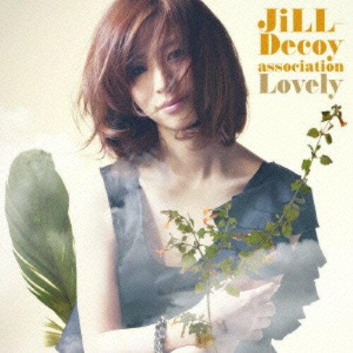 【中古】Lovely/JiLL−Decoy associationCDアルバム/邦楽