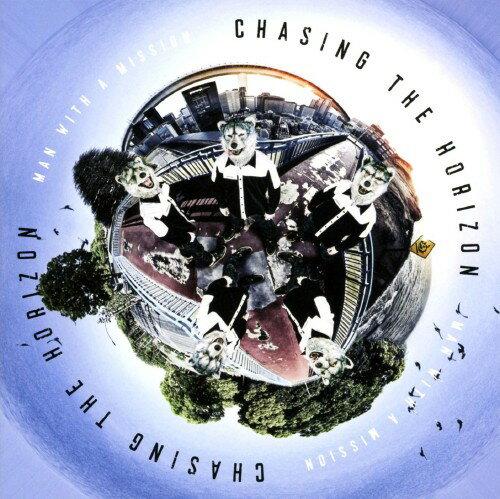【中古】Chasing the Horizon/MAN WITH A MISSION