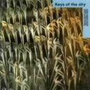 【中古】Keys of the city/ゲームミュージックCDアルバム/アニメ