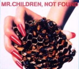 【中古】NOT FOUND/Mr.ChildrenCDシングル/邦楽