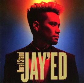 【中古】Here I Stand/JAY'EDCDアルバム/邦楽