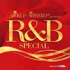 【中古】HOLLA!×WHAT'S UP? presents R&B SPECIAL/オムニバスCDアルバム/洋楽R&B