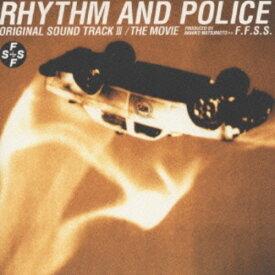 【中古】RHYTHM AND POLICE ORIGINAL SOUND TRACK III THE MOVE(踊る大捜査線3)/F.F.S.S.CDアルバム/サウンドトラック