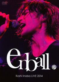 【中古】Koshi Inaba LIVE 2014 〜en ball〜 【DVD】/稲葉浩志DVD/映像その他音楽