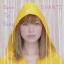 【中古】Born to Sing/SHANTICDアルバム/ジャズ/フュージョン