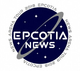 【中古】NEWS ARENA TOUR 2018 EPCOTIA 【DVD】/NEWSDVD/映像その他音楽