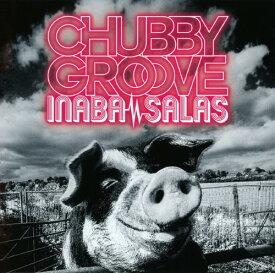 【中古】CHUBBY GROOVE(初回限定盤)(DVD付)/INABA/SALASCDアルバム/邦楽