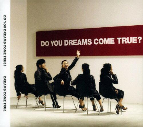 【中古】DO YOU DREAMS COME TRUE?(初回限定盤)(DVD付)/DREAMS COME TRUE