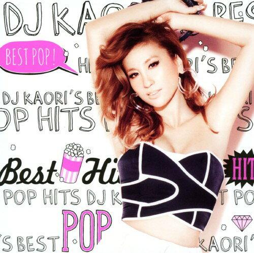 【中古】DJ KAORI'S BEST POP HITS/DJ KaoriCDアルバム/洋楽