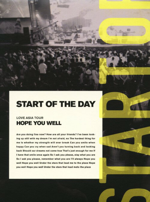【中古】Start of the day/LOVE ASIA TOUR 「HOPE YOU WELL」/Start of the dayDVD/映像その他音楽