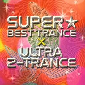【中古】SUPER☆BEST TRANCE×ULTRA Z−TRANCE/オムニバスCDアルバム/洋楽クラブ/テクノ