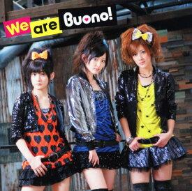 【中古】We are Buono!(初回生産限定盤)(DVD付)/Buono!CDアルバム/邦楽