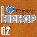 【中古】I LOVE HIPHOP Vol.2/オムニバスCDアルバム/洋楽ヒップホップ