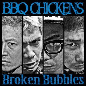 【中古】Broken Bubbles/BBQ CHICKENSCDアルバム/邦楽パンク/ラウド