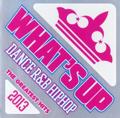 【中古】ワッツ・アップ!ザ・グレイテストヒッツ2013/オムニバスCDアルバム/洋楽R&B