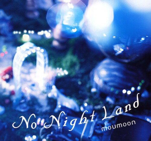 【中古】No Night Land(初回生産限定盤)(CD+2DVD)/moumoonCDアルバム/邦楽